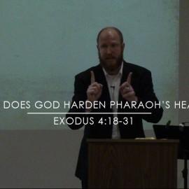 Why Does God Harden Pharaoh's Heart?