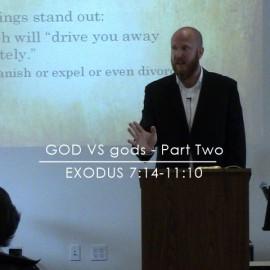 God vs gods – Part Two