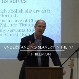 Understanding Slavery in the New Testament