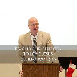 Teach Your Child to Love Jesus