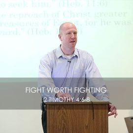 Fight Worth Fighting