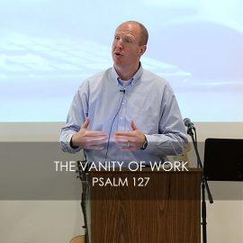 The Vanity of Work