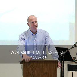 Worship that Perseveres