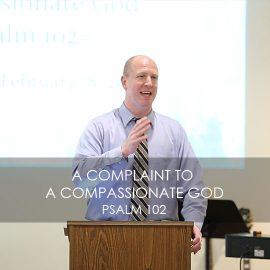 A Complaint to a Compassionate God