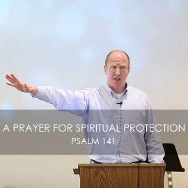 A Prayer for Spiritual Protection