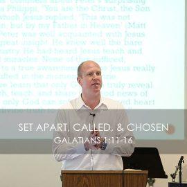 Set Apart, Called, & Chosen