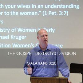 The Gospel Destroys Division