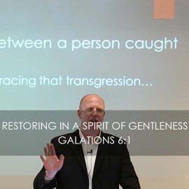Restoring in a Spirit of Gentleness