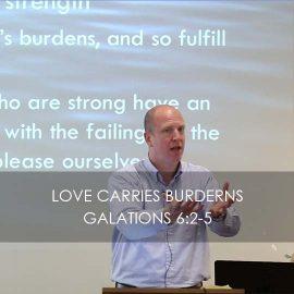 Love Carries Burdens