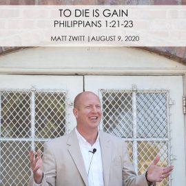To Die is Gain