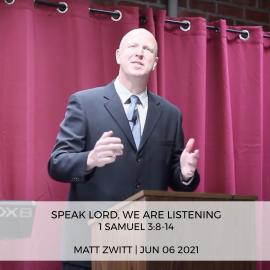 Speak Lord, we are Listening
