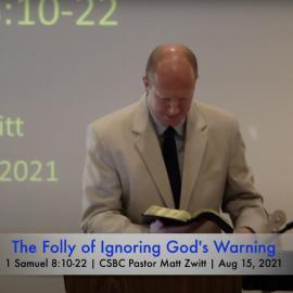 The Folly of Ignoring God's Warning